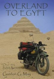 Overland to Egypt. A Book By Gordon G. May.